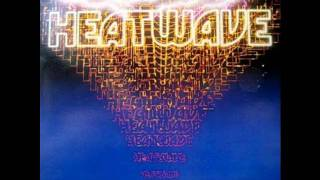 Heatwave - Find it in your heart