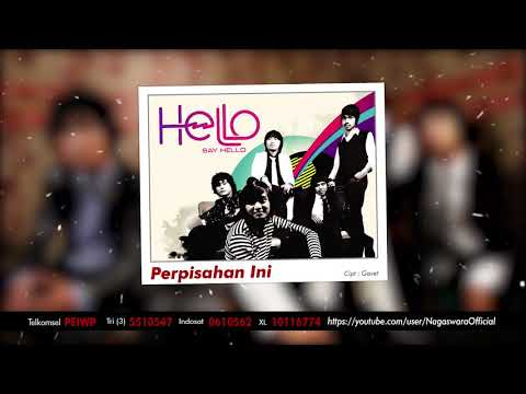 HELLO - Perpisahan Ini (Official Audio Video)