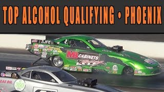 Top Alochol Dragster AND Funny Car Qualifying 2018 | PHOENIX