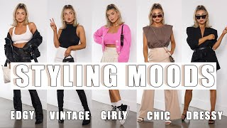 MY FAVORITE WAYS TO STYLE | EDGY, CHIC, GIRLY, MORE