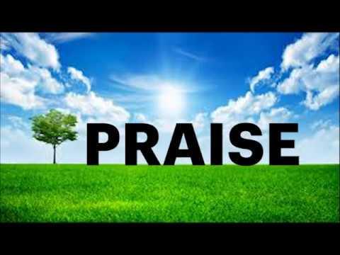 High praise mix – Praise and Worship Songs – Best Christian Music – Gospel songs