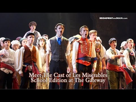 Meet The Cast of Les Miserables School Edition at The Gateway