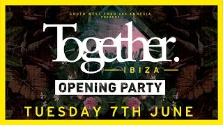Together Opening Party  Amnesia Ibiza 2016
