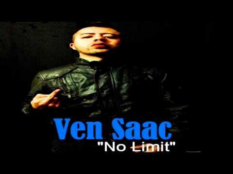 Ven Saac - No Limit | YO ES OTRO | 2015
