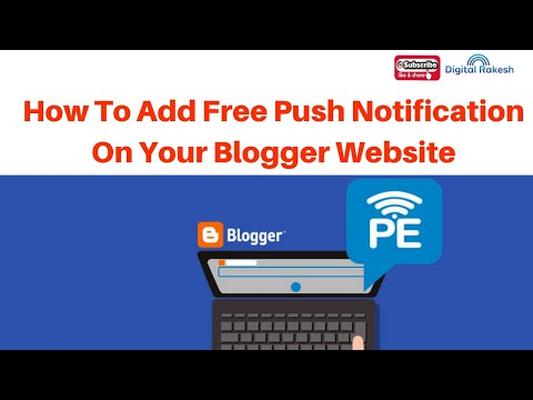 How to Add Free web browser Push Notification on your Blogger Website