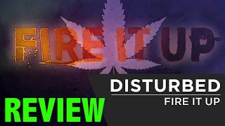 FIRE IT UP: Disturbed New Song REVIEW!