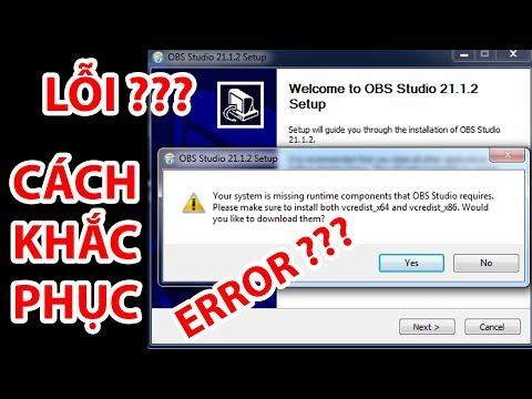 Hướng Dẫn Sửa Lỗi Cài Đặt OBS Studio