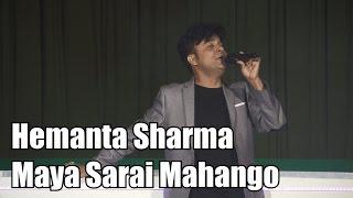 Maya Sarai Mahango (Hemanta Sharma, Live)