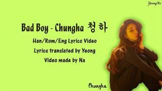 Chungha - Bad Boy