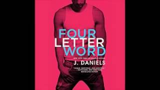 Audiobook Four Letter Word Part 2 By J. Daniels, #audiobook_4