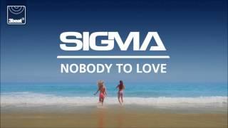 Sigma - Nobody To Love (Grum Radio Edit)