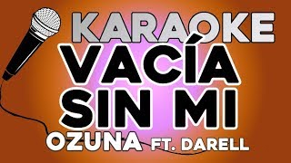 Ozuna - Vacía Sin Mí feat  Darell KARAOKE con LETRA