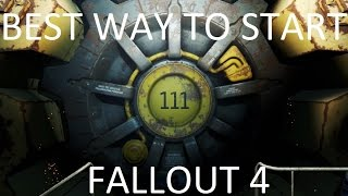 The Best Way to Start Fallout 4 (How to Be Overpowered Early)
