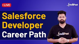 Salesforce Developer Career Path | How to Become Salesforce Developer