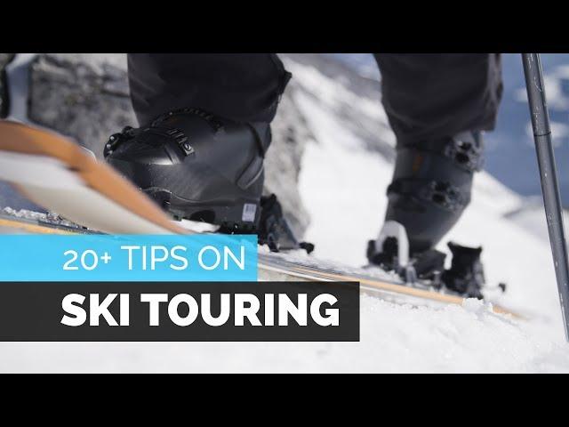 SKI TOURING | SAFETY, KICK TURNS, PLANNING AND MORE