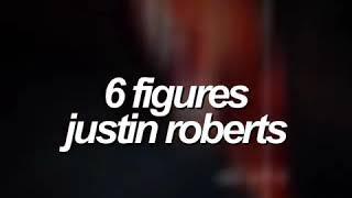6 Figures   Justin Roberts