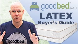 Latex Mattresses EXPLAINED By GoodBed.com