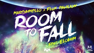 Marshmello X Flux Pavilion   Room To Fall Feat. Elohim (1hour)