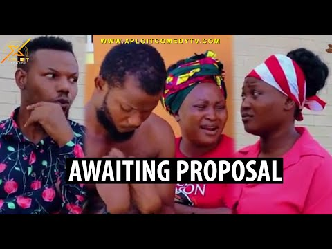 Download Proposal That Never Came 😂😂 (Xploit Comedy) HD Mp4 3GP Video and MP3
