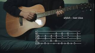 How to Play Bad Idea - Shiloh - Guitar Tabs