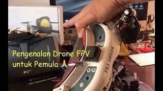Pengenalan Drone FPV untuk Pemula ????????????????