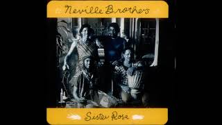 THE NEVILE BROTHERS - Sister Rosa (Dub Version)