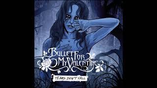 Bullet for My Valentine - 2005 - Tears Don't Fall EP [Full Album]