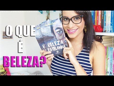 Beleza Estranha ? BOOK REVIEW + SORTEIO | Segredos Entre Amigas