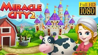 Miracle City 2 Game Review 1080P Official Droidhen