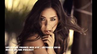 ♫ Energy Uplifting Trance & Vocal Trance Mix 2016 / October (Vol.12) / OM Project