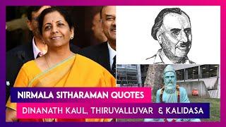 Nirmala Sitharaman Quotes Dinanath Kaul, Thiruvalluvar & Kalidasa During Union Budget Speech