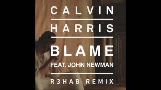 Calvin Harris - Blame (R3hab Club Remix) [Radio Edit]