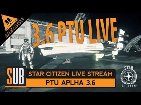 Star Citizen 3.6 PTU LIVE - SubliminaL Live Stream