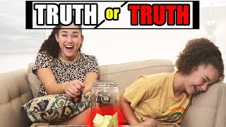 TRUTH or...  TRUTH!
