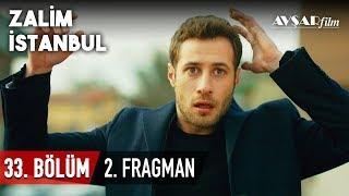 Zalim İstanbul 33. Bölüm 2. Fragmanı (HD)