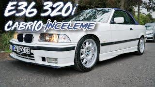 BMW E36 320i Cabrio İnceleme - HAKAN PEKER KASA! O Bir Efsane!