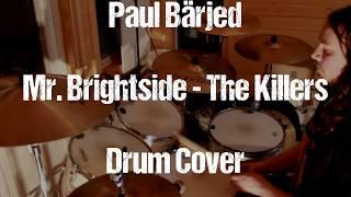 Mr Brightside - The Killers Drum Cover By Paul Bärjed
