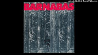 Barnabas - All Alone (2017 Retroactive Records Remaster)