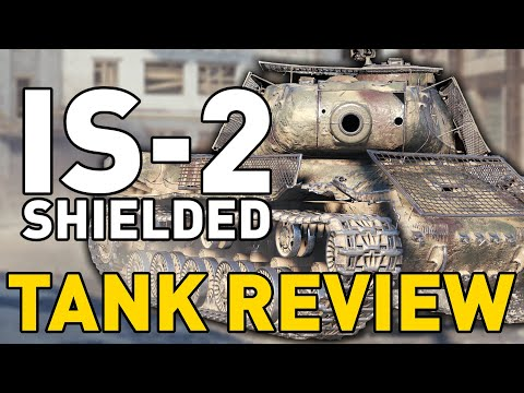 IS-2S (Shielded) - Tank Review - World of Tanks