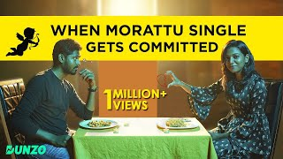 When Morattu single gets committed | Awesome Machi | Dunzo | English Subtitles