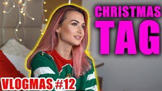 CHRISTMAS TAG! | VLOGMAS #12