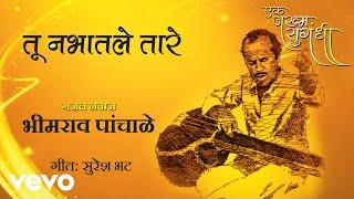 Tu Nabhatale Taare - Ek Zakham Sugandhi | Bhimrao
