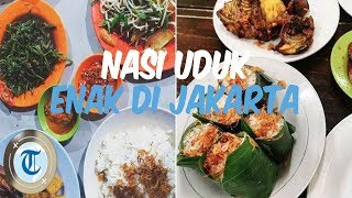 5 Nasi Uduk Enak di Jakarta, Pilihan Lauk Beragam hingga Nasi Gurihnya Juara