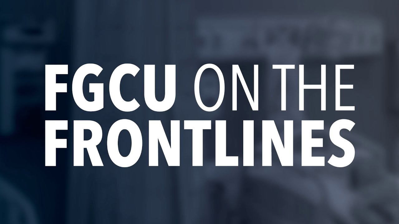 FGCU on the FrontlinesVideo Thumbnail