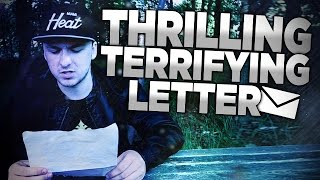 I RECEIVED A THRILLING AND TERRIFYING LETTER!
