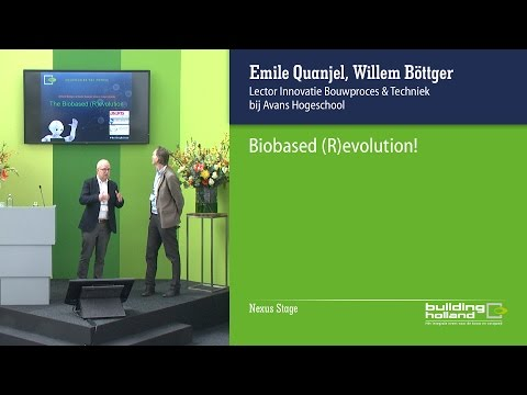 Biobased (R)evolution -Emile Quanjel en Willem Böttger