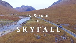In Search of Skyfall