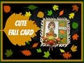 Cute Fall Card DT project for Not2Shabby