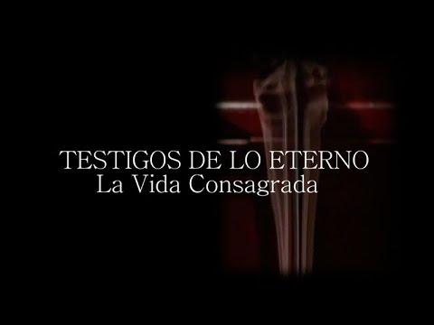 TESTEMUNHAS DO ETERNO: A VIDA CONSAGRA (EM ESPANHOL)