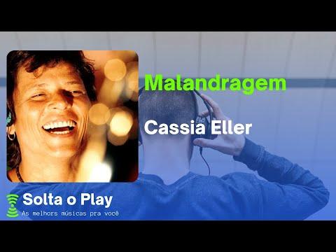 Cssia Eller - Malandragem